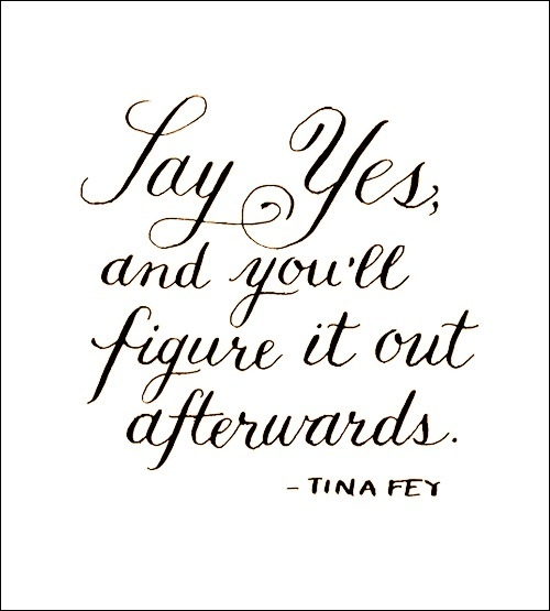 Tuesday Treasures: Say Yes